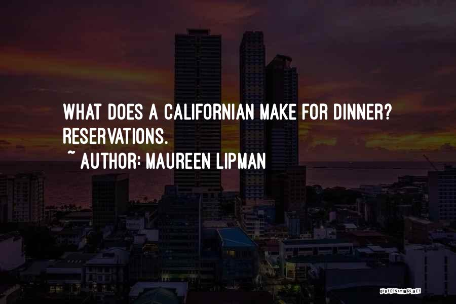 Reservations Quotes By Maureen Lipman