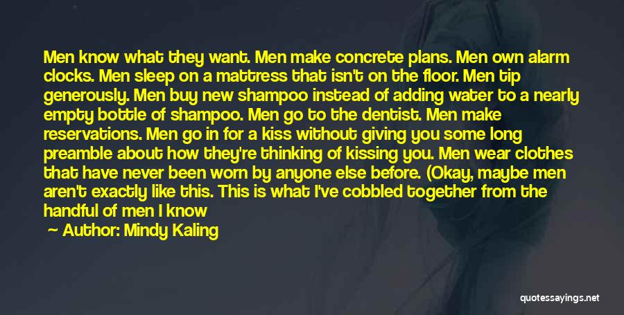 Reservations Quotes By Mindy Kaling