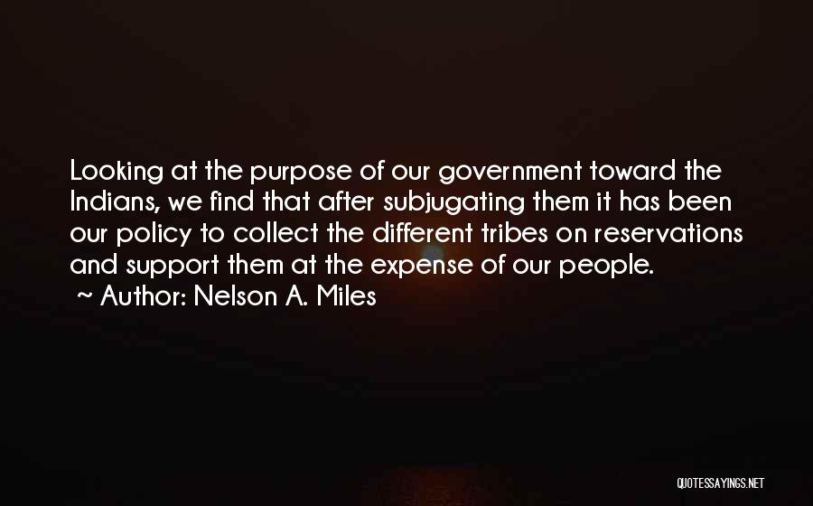 Reservations Quotes By Nelson A. Miles