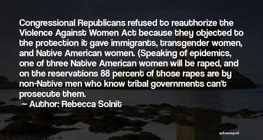 Reservations Quotes By Rebecca Solnit