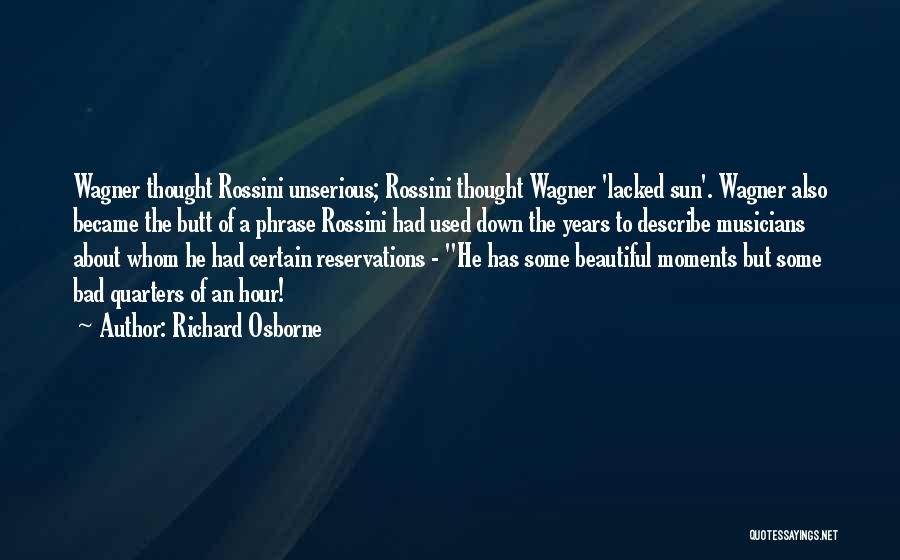 Reservations Quotes By Richard Osborne