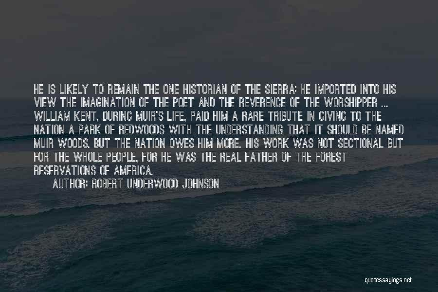 Reservations Quotes By Robert Underwood Johnson