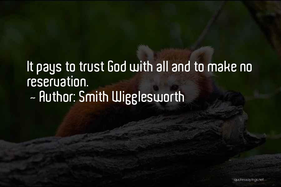 Reservations Quotes By Smith Wigglesworth