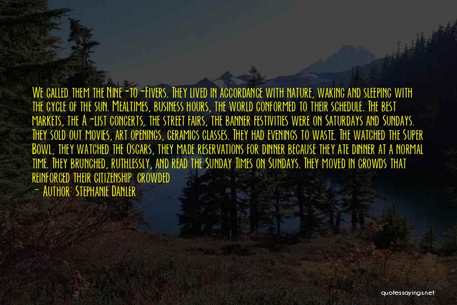Reservations Quotes By Stephanie Danler