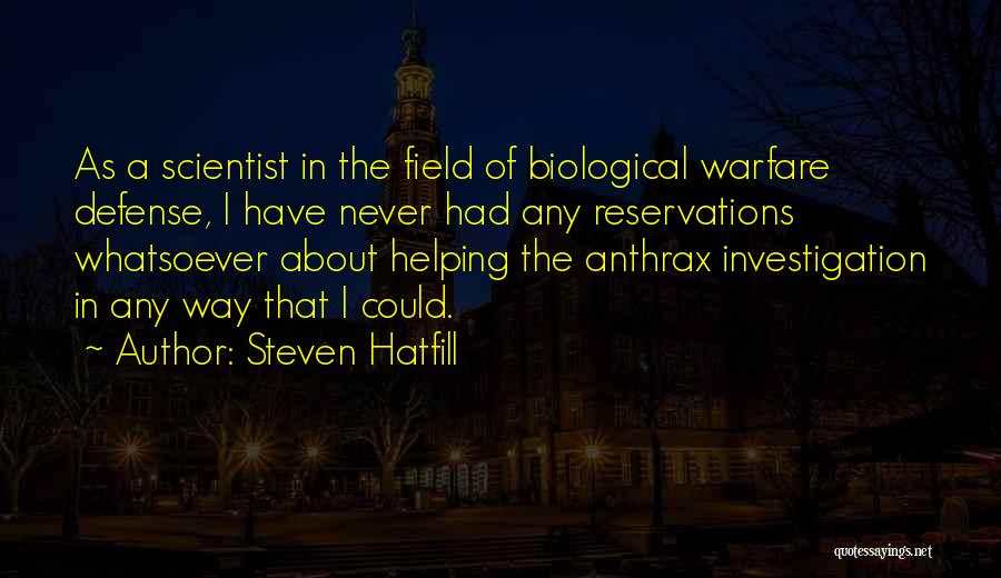 Reservations Quotes By Steven Hatfill