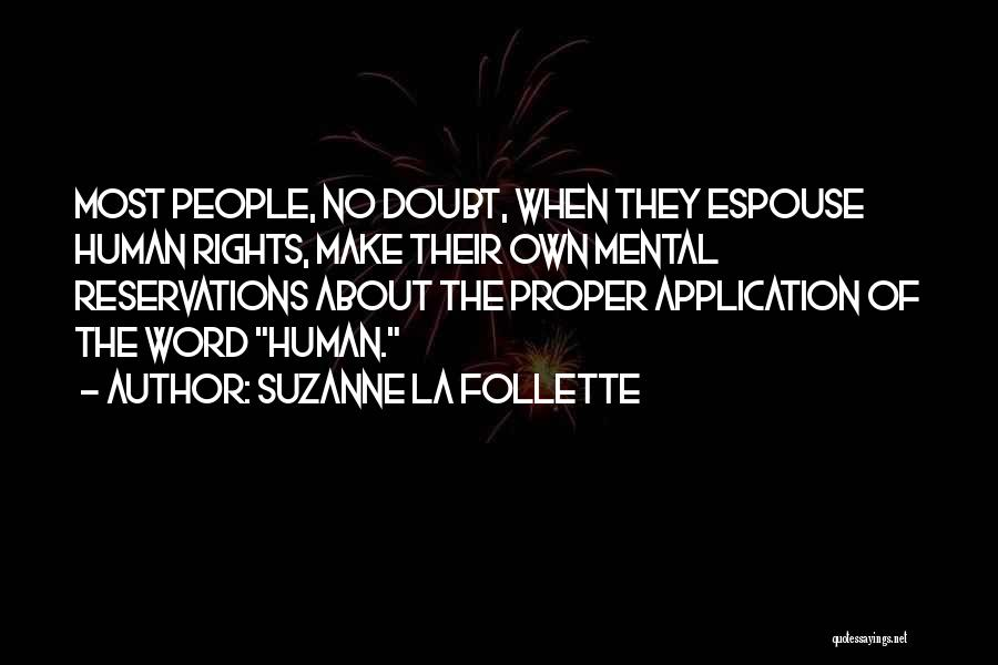Reservations Quotes By Suzanne La Follette