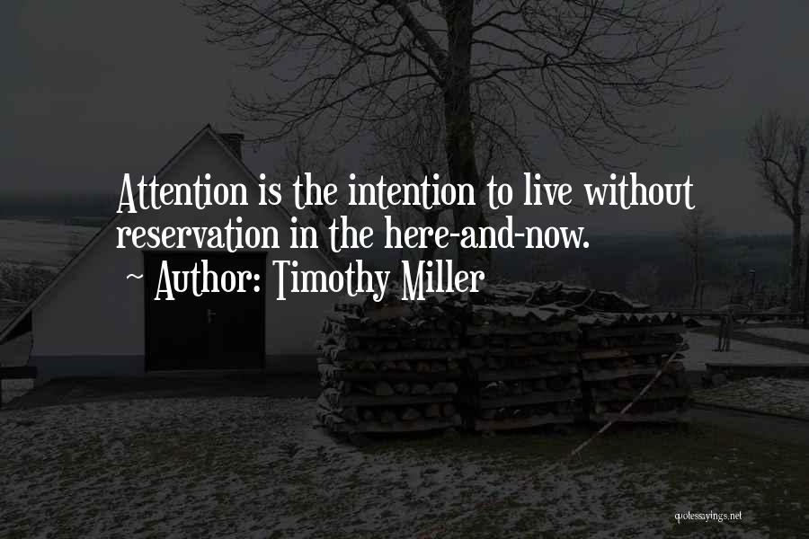 Reservations Quotes By Timothy Miller