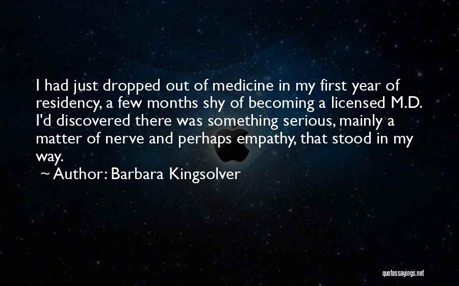 Residency Quotes By Barbara Kingsolver