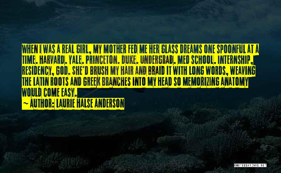 Residency Quotes By Laurie Halse Anderson