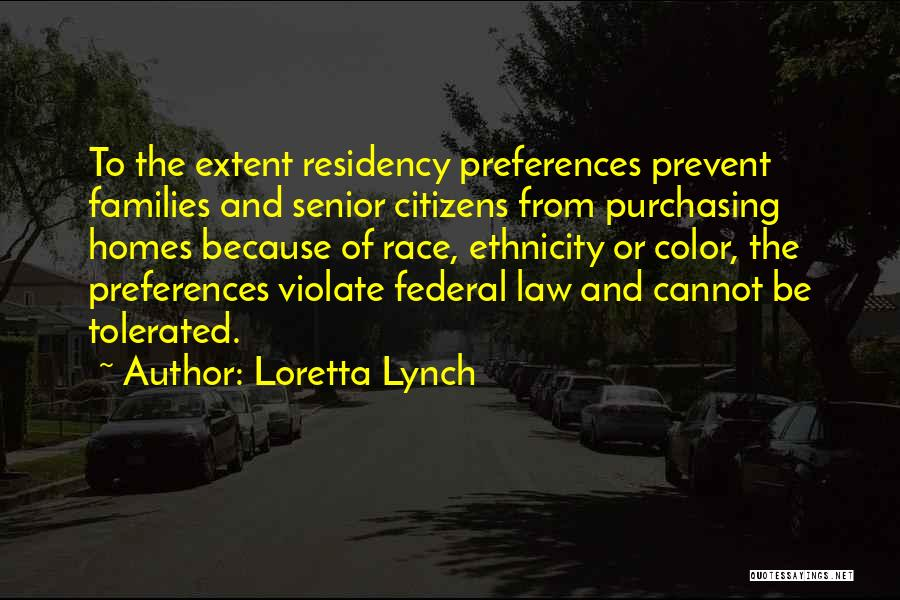 Residency Quotes By Loretta Lynch