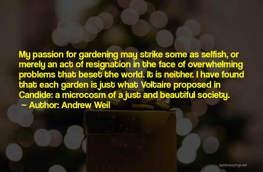Resignation Quotes By Andrew Weil