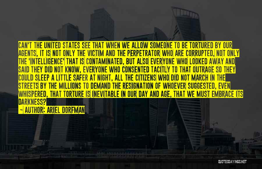 Resignation Quotes By Ariel Dorfman