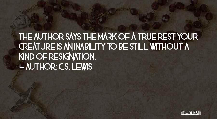 Resignation Quotes By C.S. Lewis