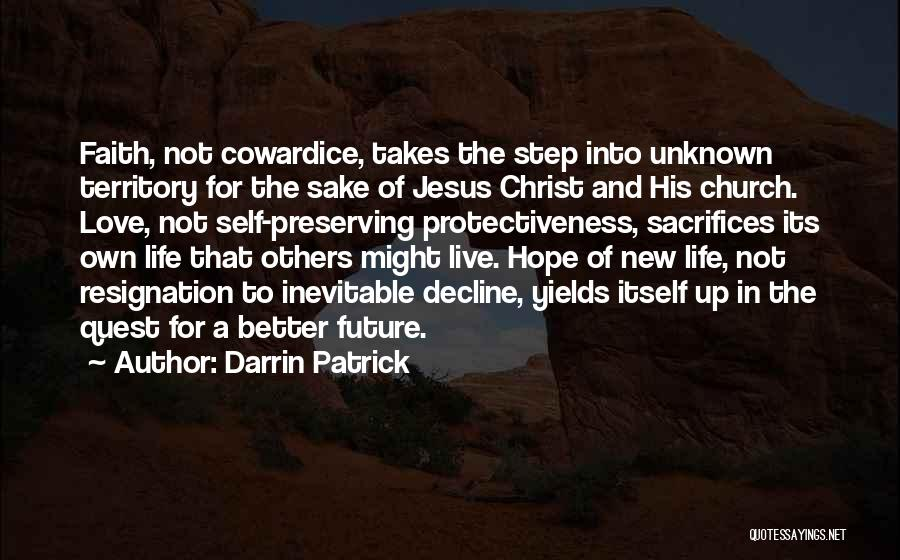 Resignation Quotes By Darrin Patrick