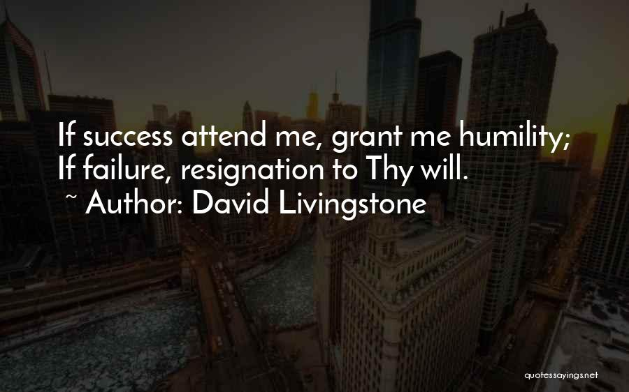 Resignation Quotes By David Livingstone