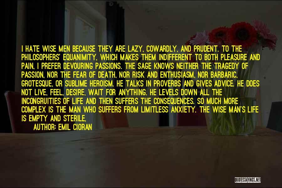 Resignation Quotes By Emil Cioran