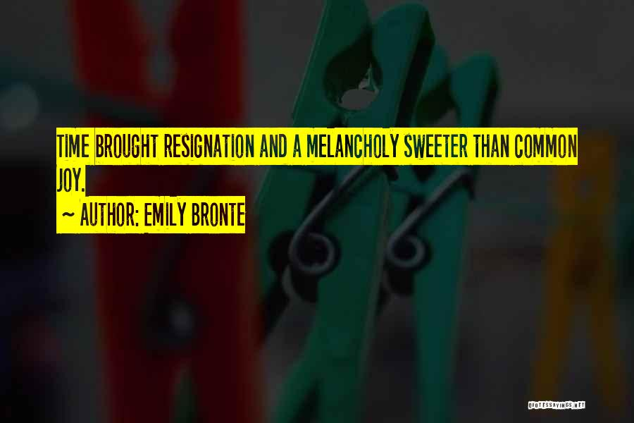 Resignation Quotes By Emily Bronte