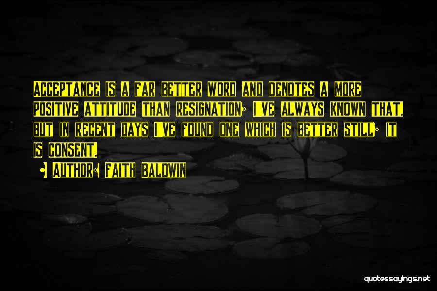 Resignation Quotes By Faith Baldwin