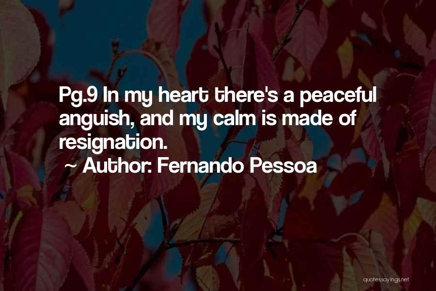 Resignation Quotes By Fernando Pessoa