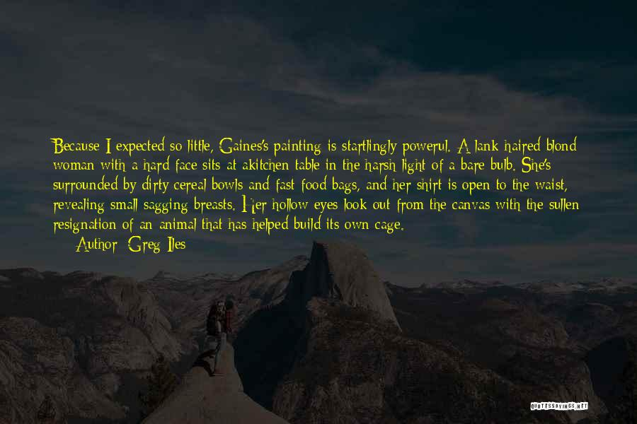 Resignation Quotes By Greg Iles