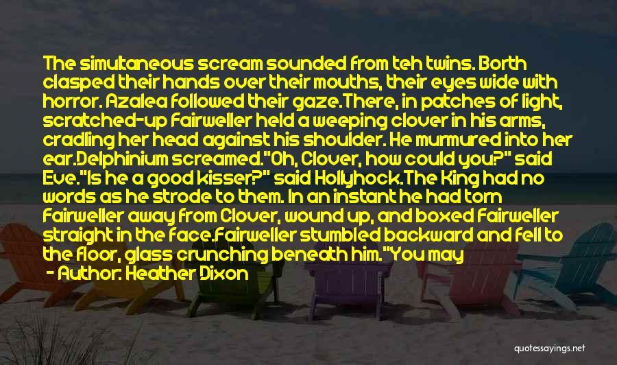 Resignation Quotes By Heather Dixon