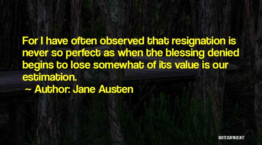 Resignation Quotes By Jane Austen