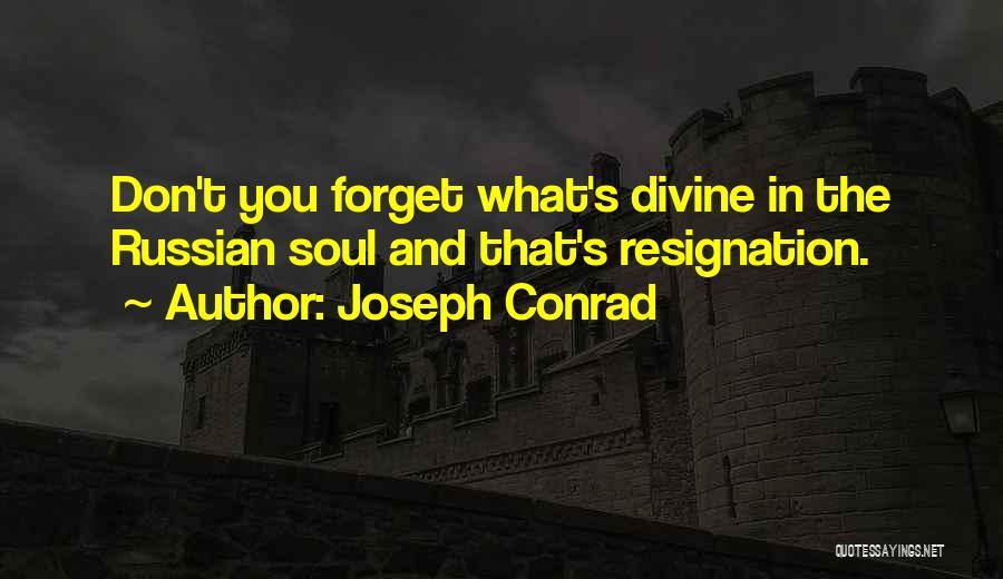 Resignation Quotes By Joseph Conrad