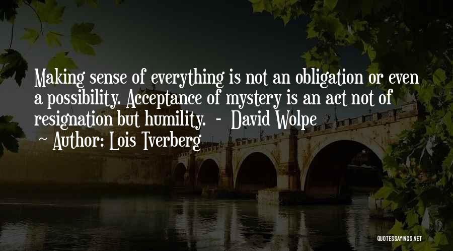 Resignation Quotes By Lois Tverberg