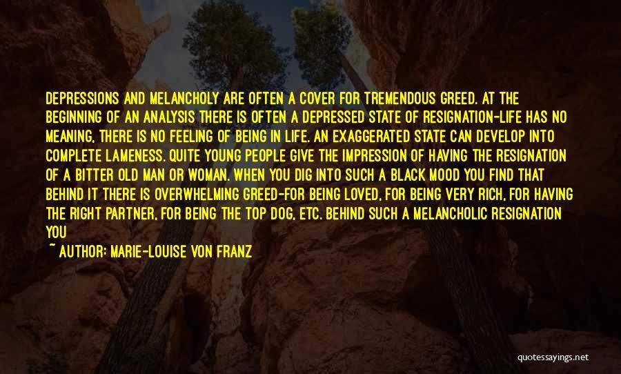 Resignation Quotes By Marie-Louise Von Franz