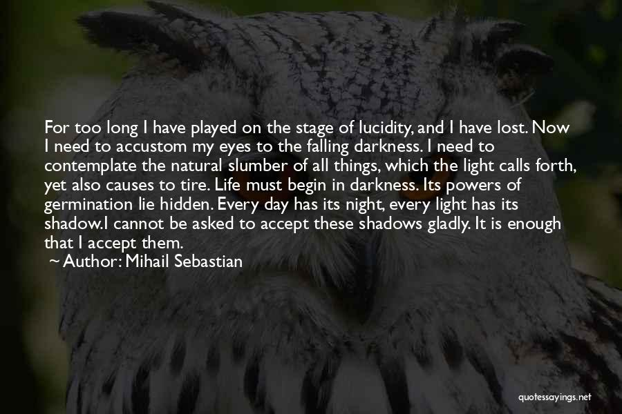 Resignation Quotes By Mihail Sebastian
