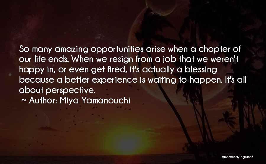 Resignation Quotes By Miya Yamanouchi
