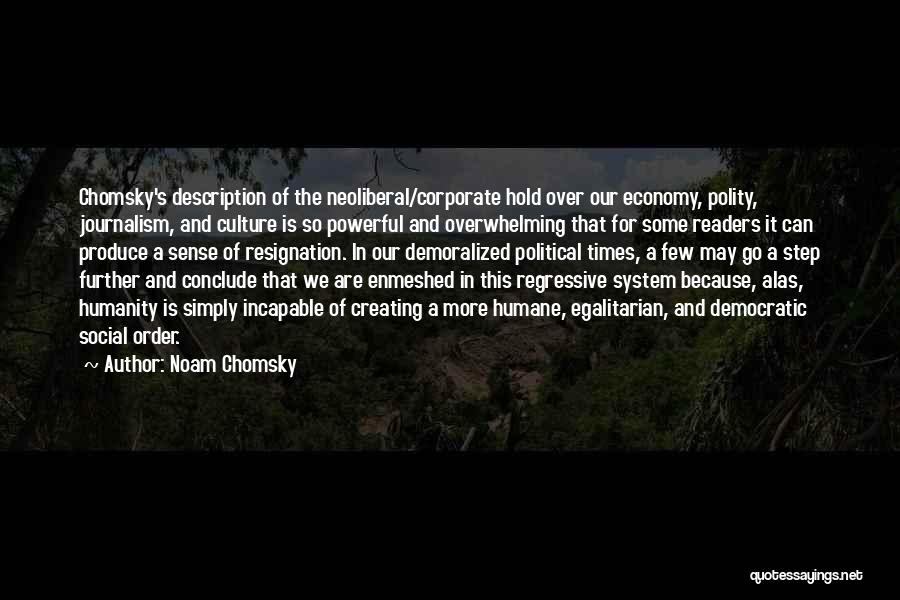 Resignation Quotes By Noam Chomsky