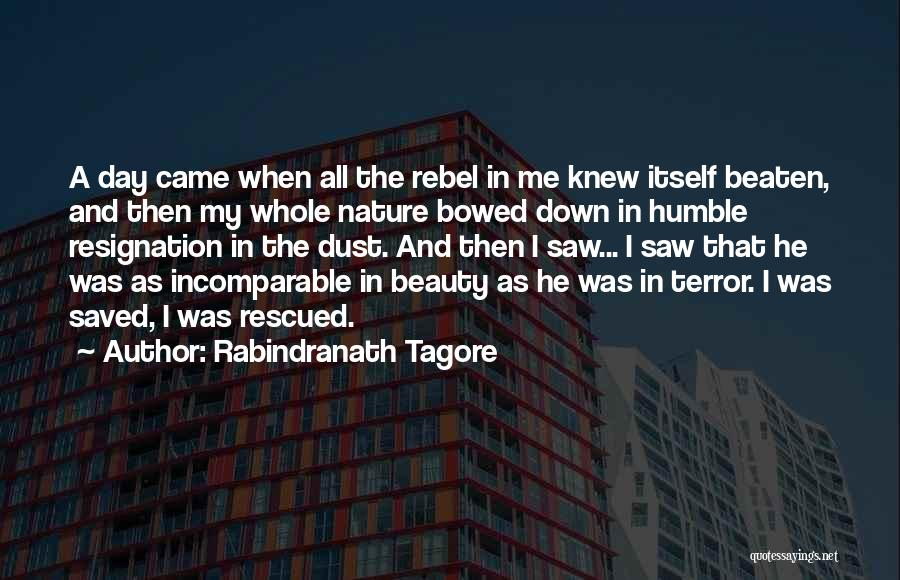 Resignation Quotes By Rabindranath Tagore
