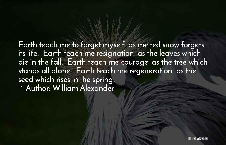 Resignation Quotes By William Alexander