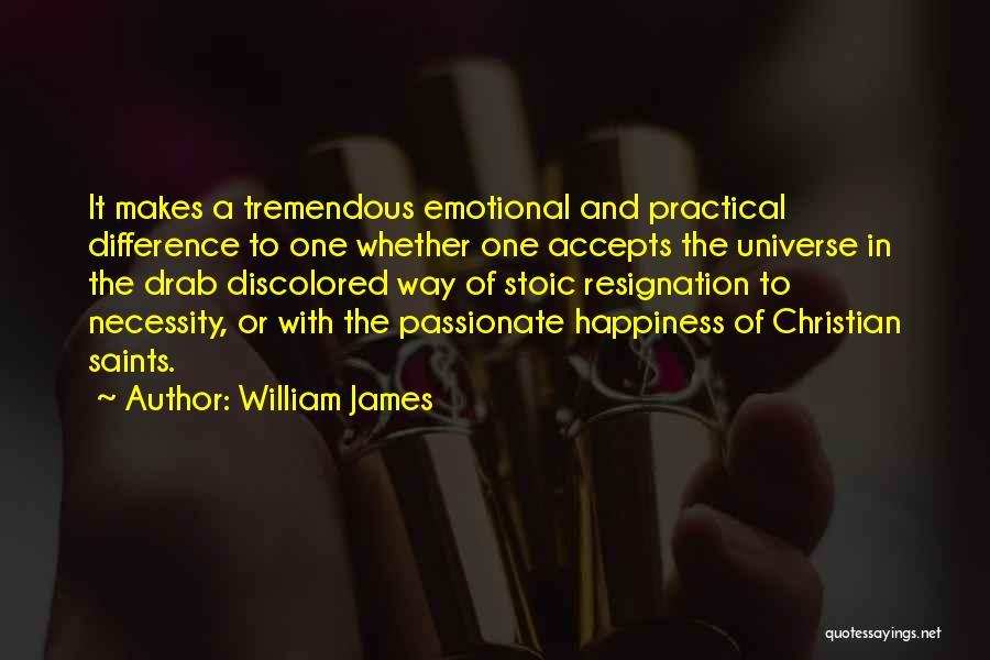 Resignation Quotes By William James