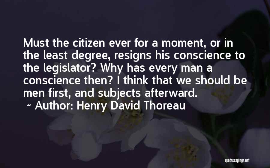 Resigns Quotes By Henry David Thoreau