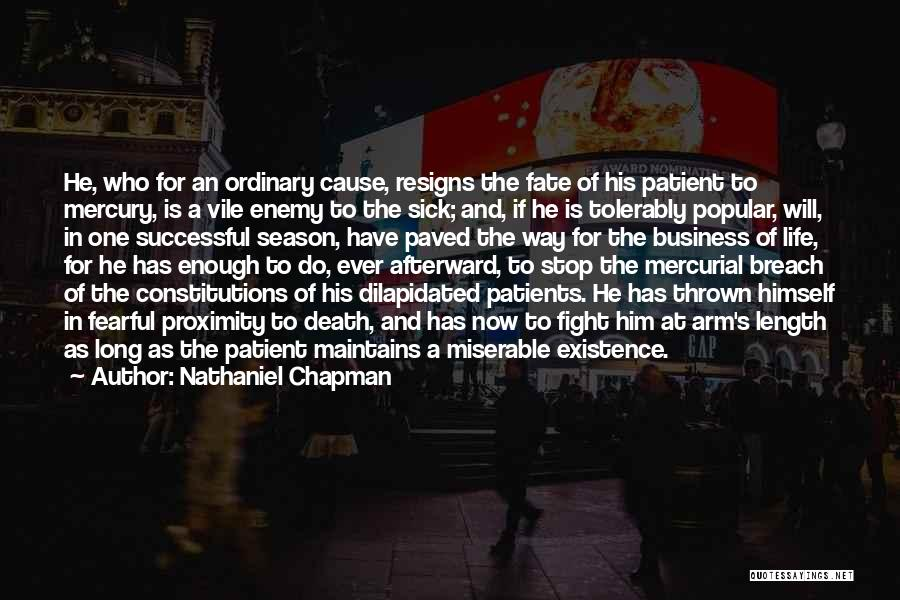 Resigns Quotes By Nathaniel Chapman