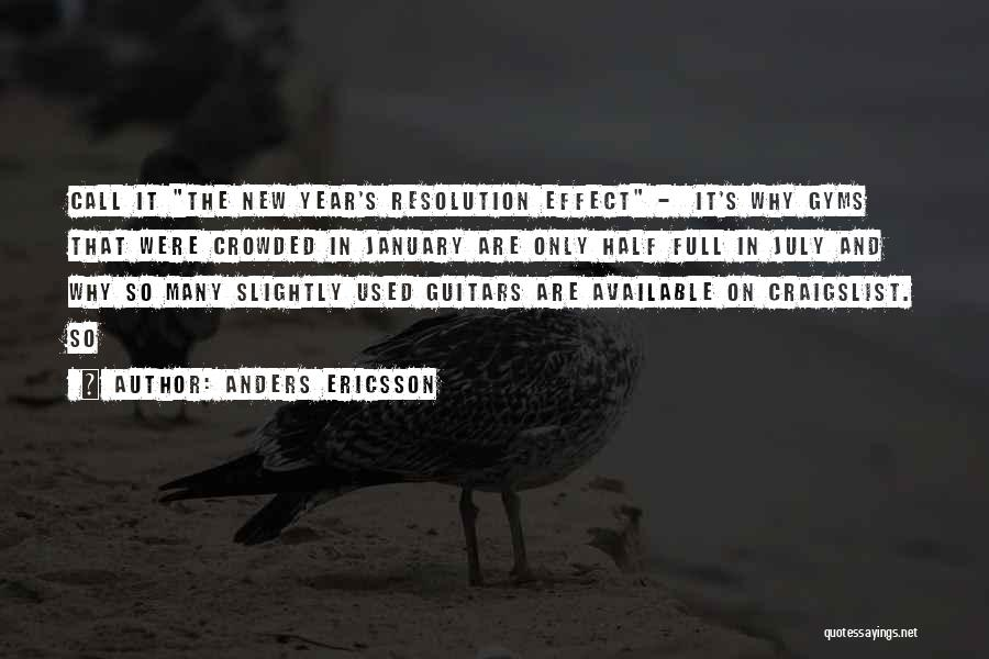 Resolution New Year Quotes By Anders Ericsson