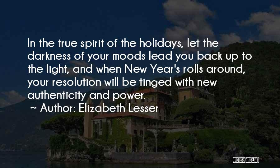 Resolution New Year Quotes By Elizabeth Lesser