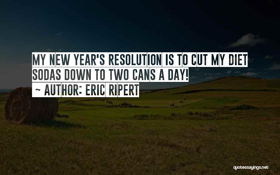 Resolution New Year Quotes By Eric Ripert