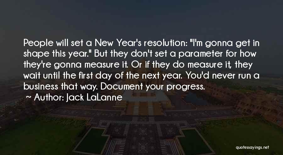 Resolution New Year Quotes By Jack LaLanne