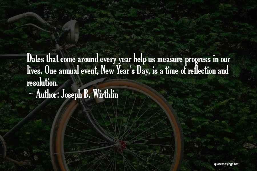 Resolution New Year Quotes By Joseph B. Wirthlin