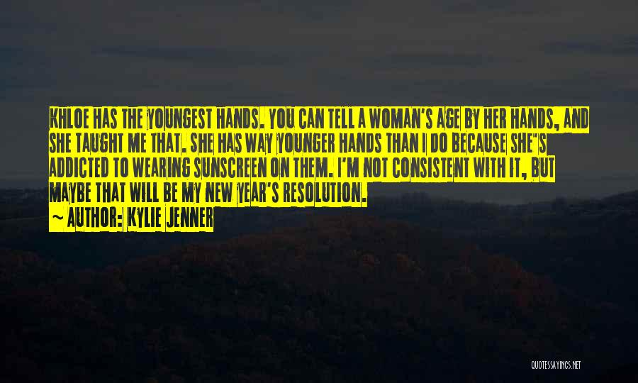 Resolution New Year Quotes By Kylie Jenner