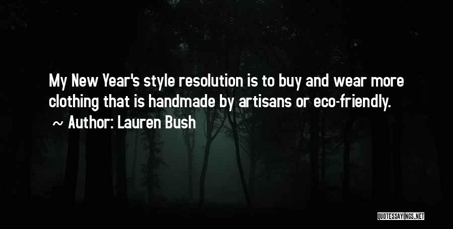 Resolution New Year Quotes By Lauren Bush