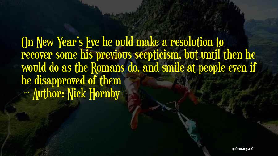 Resolution New Year Quotes By Nick Hornby