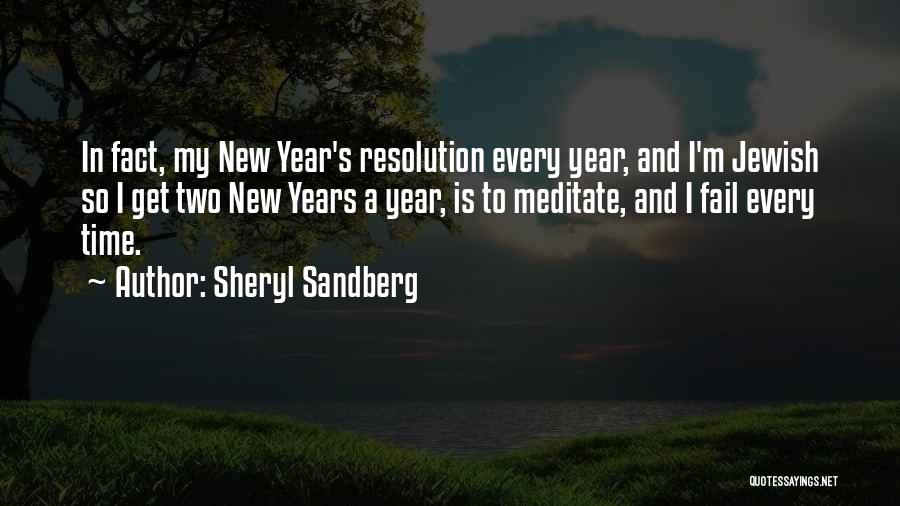 Resolution New Year Quotes By Sheryl Sandberg
