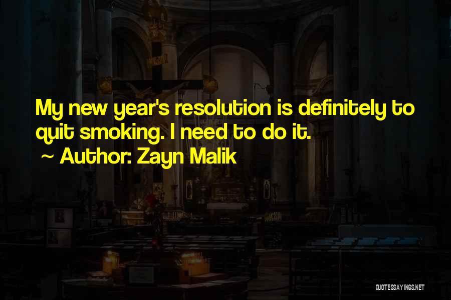 Resolution New Year Quotes By Zayn Malik
