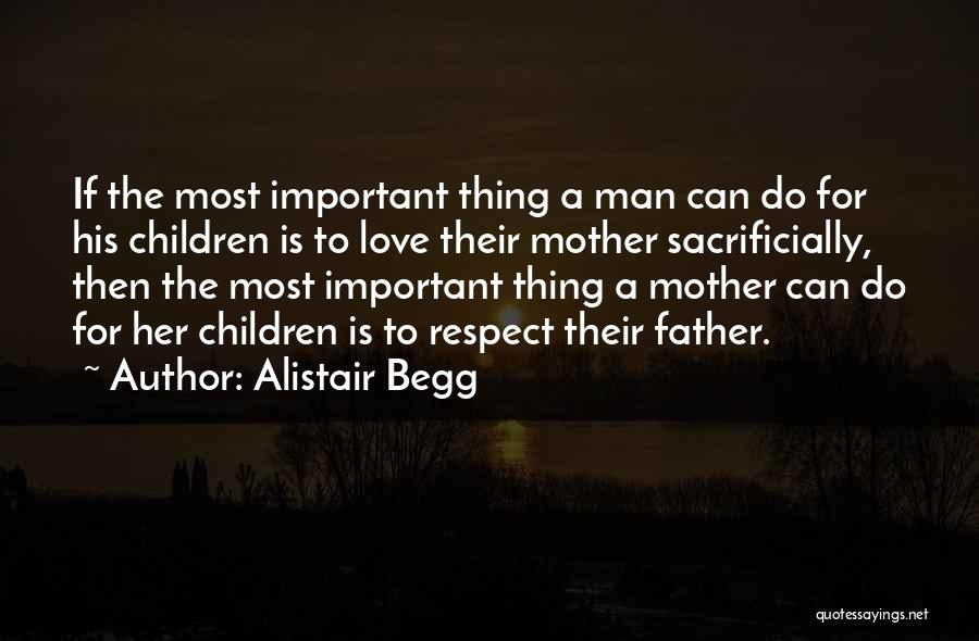 Top 54 Respect And Love Your Mother Quotes & Sayings