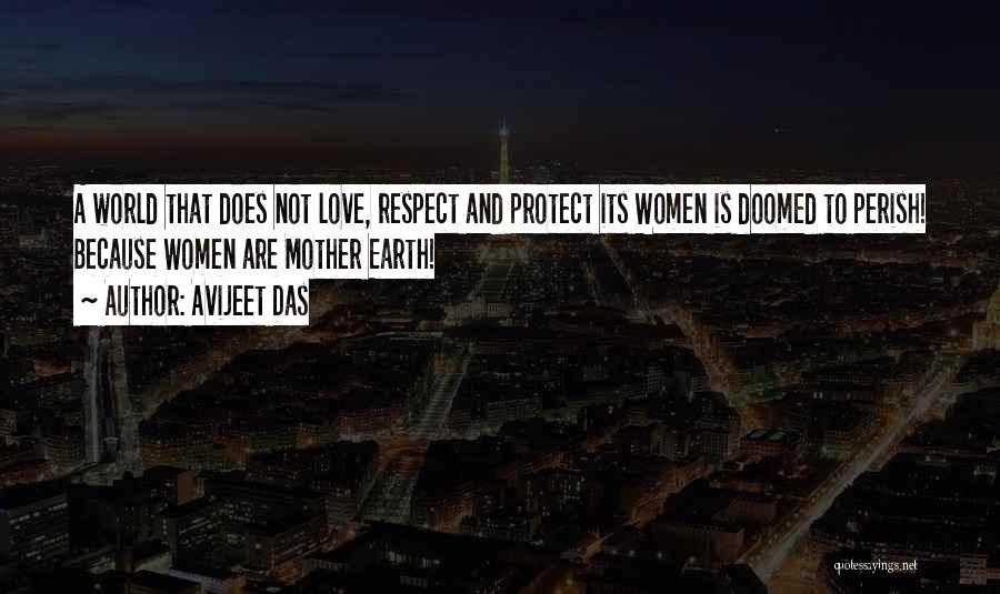 Respect And Love Your Mother Quotes By Avijeet Das