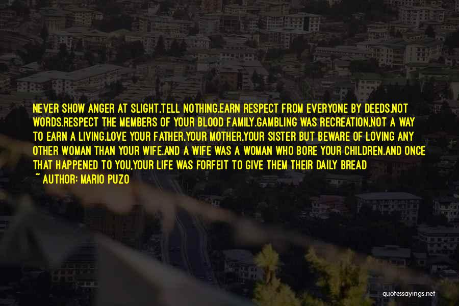 Respect And Love Your Mother Quotes By Mario Puzo
